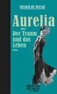 BdN_Nerval_Aurelia_Cover_2D_web-26a453f5